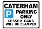 Caterham Large_Metal_ParkingSign-Seven Super sprint 7